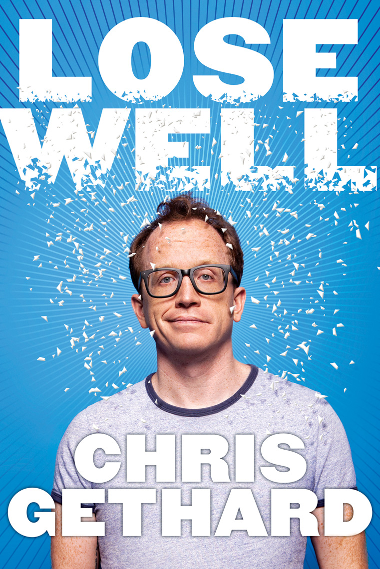 Chris Gethard cover for his book Lose Well